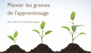 Planter les semences de l'apprentissage