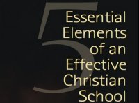 Essential Elements of a Christian School