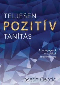 A new Hungarian language publication: Totally Positive Teaching