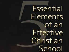 5 Elementos Esenciales de una Escuela Cristiana